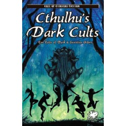 Cthulhu's Dark Cults: Ten...